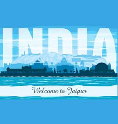 jaipur india city skyline silhouette vector image