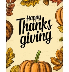Thanksgiving day poster with leaves pumpkin vector image vector image