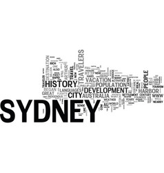 A quick history of sydney for prospective vector