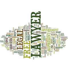 free lawyer text background word cloud concept vector image vector image