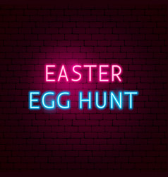 Easter egg hunt neon sign vector