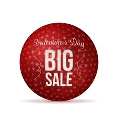 Valentines Day Big Sale red realistic round Banner vector image