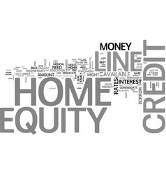 A quick look at home equity line of credit text vector