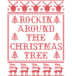 christmas pattern rockin around the christmas tree vector image