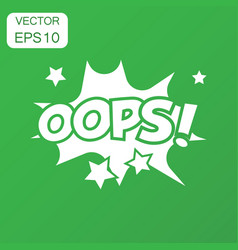 oops comic sound effects icon business concept vector image
