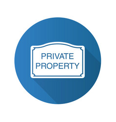 Private property sign flat design long shadow vector