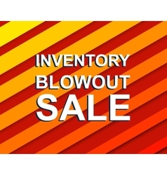 Red striped sale poster with INVENTORY BLOWOUT vector