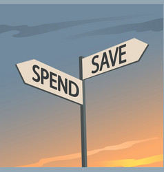 save or spend indication sign vector image