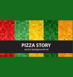 abstract pattern set pizza story seamless vector image