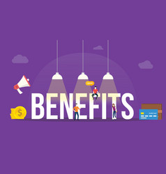Benefits big word or text with team people and vector