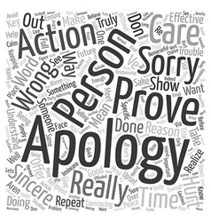 Don t Just Say You re Sorry Prove It text vector image