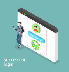 Isometric flat concept of successful login vector