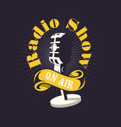 radio show design with old fashioned microphone vector image