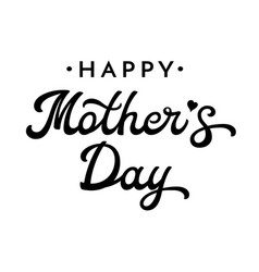 happy mothers day brush lettering vector image vector image