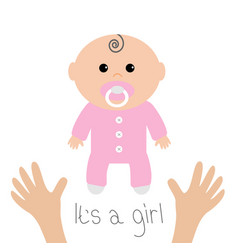 bashower card its a girl two human hands vector image