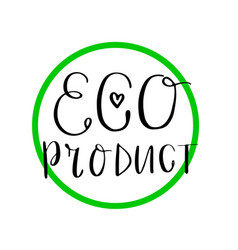 Eco product label lettering style-15 vector