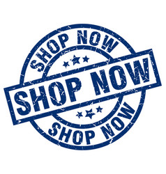 shop now blue round grunge stamp vector image