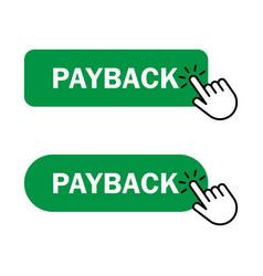 Hand cursor clicks payback button vector