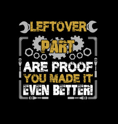 mechanic quote and saying best graphic for your vector image