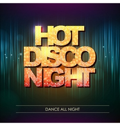 Typography Disco background Hot disco night vector image