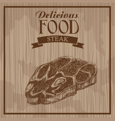 Delicious food steak hand drawn poster vintage vector