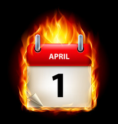first april in calendar burning icon on black vector image