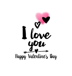 I love you quote with greetings vector image
