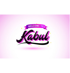 Kabul welcome to creative text handwritten font vector
