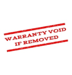 Warranty Void If Removed Watermark Stamp vector image