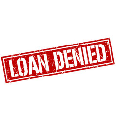 Loan denied square grunge stamp vector