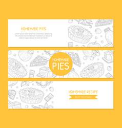 Homemade pie banner templates set card poster vector