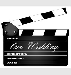 Our wedding clapperboard vector