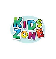 kids zone bright colorful inscription cartoon vector image