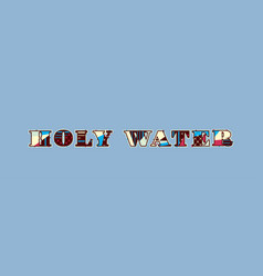 Holy water concept word art vector