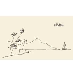Sketch Hawaiian seaside view hand drawn vector image vector image