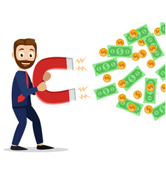 Businessman holds a big magnet and attracts money vector
