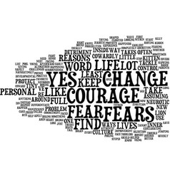 Courage to say yes text background word cloud vector