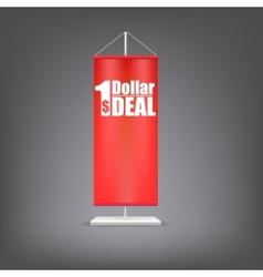 Dollar deal Vertical red flag at the pillar vector