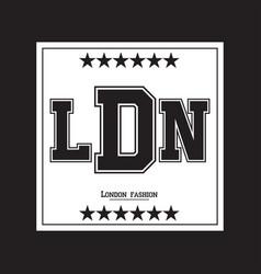 london typography graphics apparel design vector image