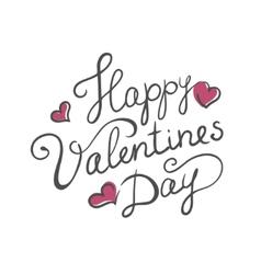 Happy Valentines day handmade calligraphy vector image vector image