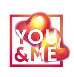 Happy valentine day You and me Two hearts with vector image
