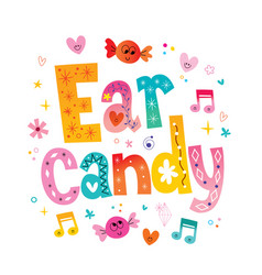Ear candy vector