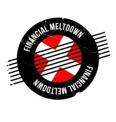 Financial Meltdown rubber stamp vector