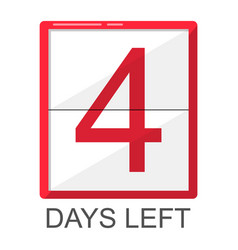 Four days left red board isolated element vector