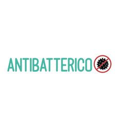 hand sketched antibacterial quote in italian vector image