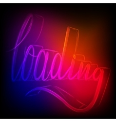 Neon signs Loading vector