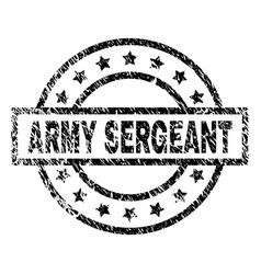 Scratched textured army sergeant stamp seal vector