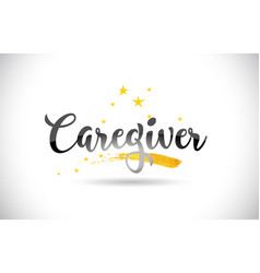 Caregiver word text with golden stars trail and vector