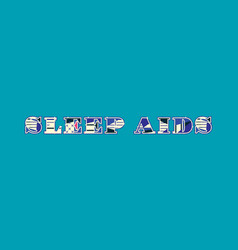 Sleep aids concept word art vector