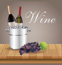 ice bucket bottle grape table wooden vector image